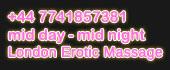 tel erotic massage London