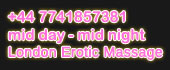 tel erotic massage London