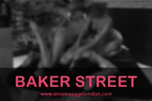 baker street massage parlour for incall massage