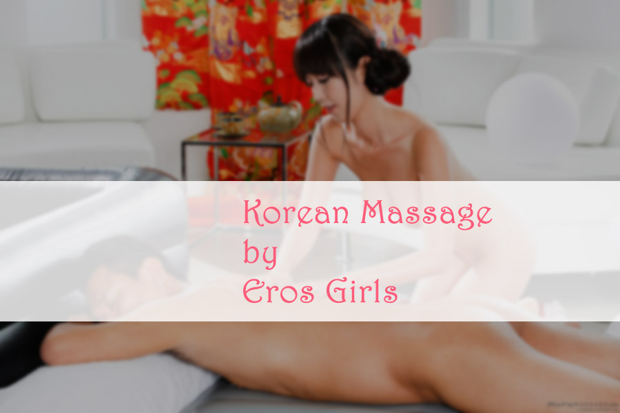 Korean massage based in London, by Eros